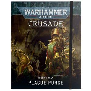 Warhammer 40000: Crusade. Mission Pack. Plague Purge